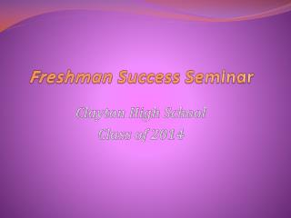 Freshman Success Seminar