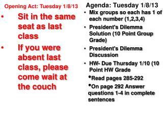 Agenda: Tuesday 1/8/13