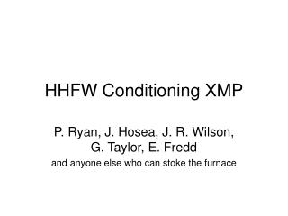 HHFW Conditioning XMP