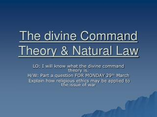 The divine Command Theory & Natural Law