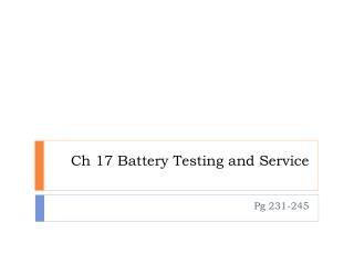Ch 17 Battery Testing and Service