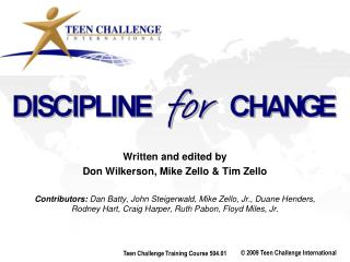 Written and edited by  Don Wilkerson, Mike Zello & Tim Zello