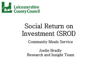 Social Return on Investment (SROI)