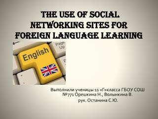 The use of social networking sites for foreign language  learning