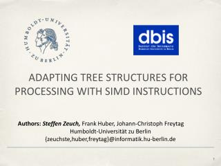 ADAPTING TREE STRUCTURES FOR PROCESSING WITH SIMD INSTRUCTIONS