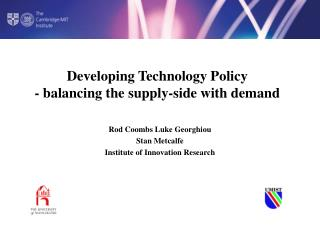 Developing Technology Policy - balancing the supply-side with demand