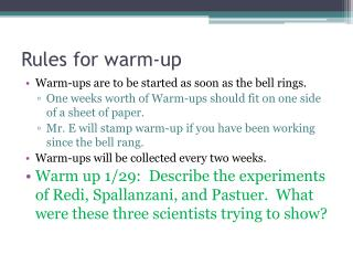 Rules for warm-up