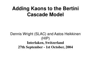 Adding Kaons to the Bertini Cascade Model