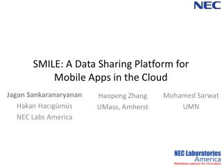 SMILE: A Data Sharing Platform for Mobile Apps in the Cloud