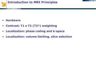 Introduction to MRI Principles