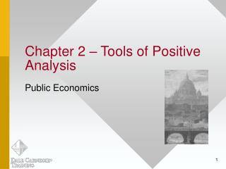 Chapter 2 � Tools of Positive Analysis
