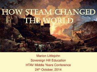 How Steam Changed the World