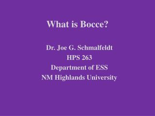 What is Bocce?