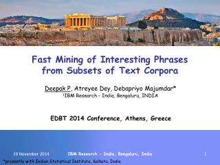 Fast Mining of Interesting Phrases from Subsets of Text Corpora