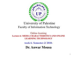 Online-learning Lecture-6: MEDIA CHARACTERISTICS AND ONLINE LEARNING TECHNOLOGY