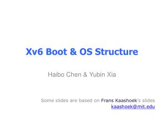 Xv6 Boot & OS Structure