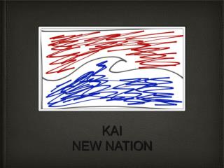 KAI NEW NATION