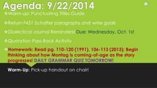 Agenda : 9/22/2014 *