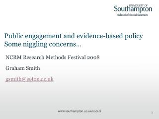 Public engagement and evidence-based policy Some niggling concerns…