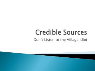 Credible Sources
