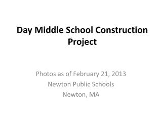 Day Middle School Construction Project