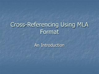 Cross-Referencing Using MLA Format