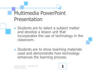 Multimedia PowerPoint Presentation