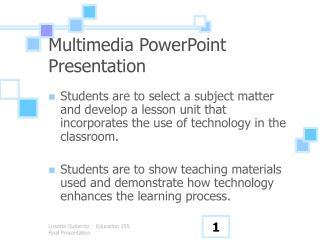 Multimedia PowerPoint Presentation
