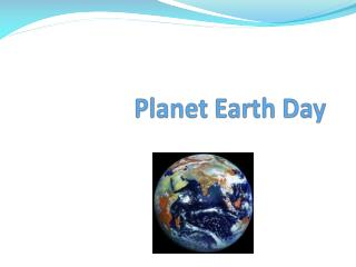 Planet  Earth Day