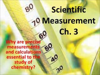 Scientific Measurement Ch. 3