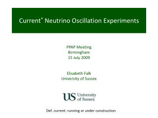 Current *  Neutrino Oscillation Experiments