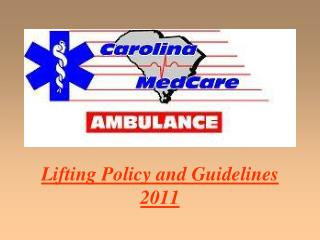 Lifting Policy and Guidelines 2011