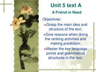 Unit 5 text A A Friend in Need