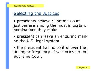 Selecting the Justices