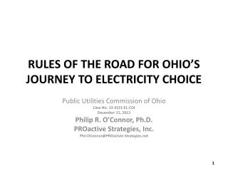 RULES OF THE ROAD FOR OHIO�S JOURNEY TO ELECTRICITY CHOICE