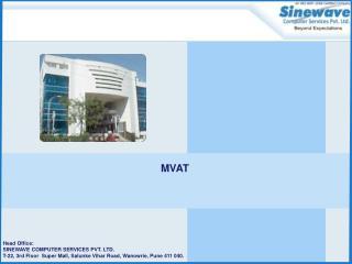 Concept of MVAT :