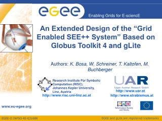 An Extended Design of the �Grid Enabled SEE++ System� Based on Globus Toolkit 4 and gLite