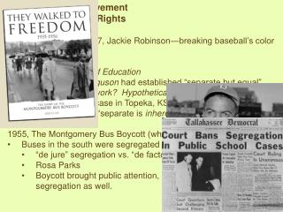 The Civil Rights Movement --Demands for Civil Rights
