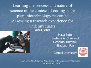 Maya Patel Barbara A. Crawford Deborah Trumbull Elizabeth Fox  Cornell University