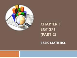 CHAPTER 1 EQT 271 (part 2)