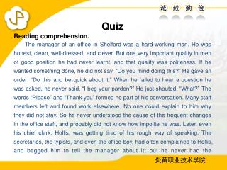 Quiz Reading comprehension.