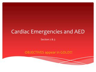 Cardiac Emergencies and AED