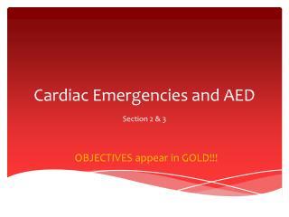 Cardiac Emergencies and AED