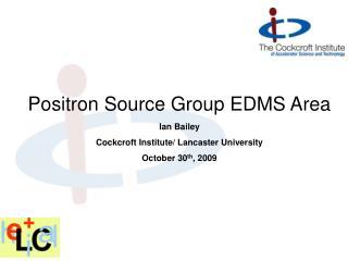 Positron Source Group EDMS Area