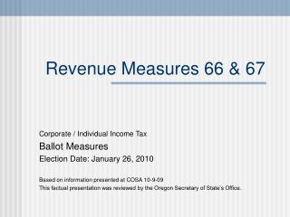 Revenue Measures 66 & 67