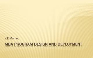 MBA program design and deployment