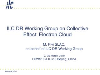 ILC DR Working Group on Collective Effect: Electron Cloud