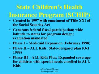 State Children's Health Insurance Program (SCHIP)