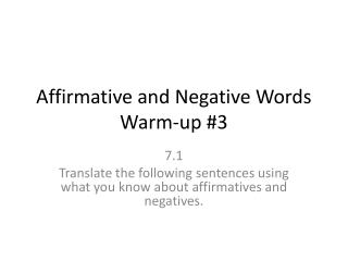 Affirmative and Negative Words Warm-up #3