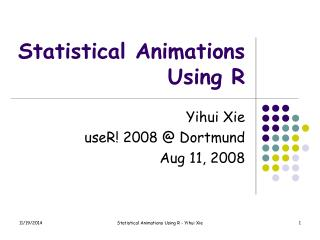 Statistical Animations Using R